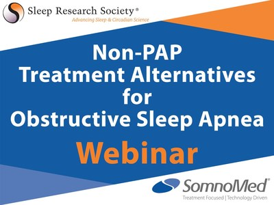 """Sleep Research Society will host the """"Non-Pap Treatment Alternatives for Obstructive Sleep Apnea"""" webinar, supported by SomnoMed."""